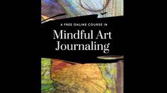 Mindful Art Journaling on Vimeo
