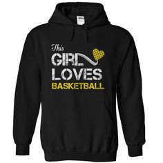 This Girl Loves Basketball. See more basketball shirts -->> http://www.sunfrogshirts.com/HQTeeHoodie/Custom-Basketball-Tshirts-Hoodies
