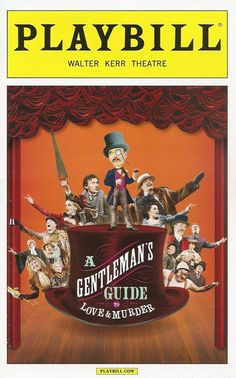 """A Gentleman's Guide to Love and Murder"" at the Walter Kerr Theatre <--- 2014 Best Musical Tony Award Winner! I would love to see this Cinderella Broadway, Musical Theatre Broadway, Theatre Shows, Broadway Shows, Theatre Plays, Tony Award Winners, The Last Ship, Gentlemens Guide, Bonnie N Clyde"