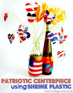 The Silly Pearl: Patriotic Centerpiece Using Shrink Plastic