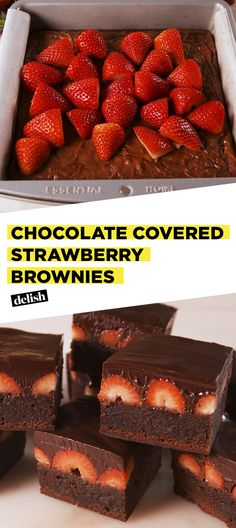 These Chocolate Covered Strawberry Brownies are so decadent, you'll dream about them. Get the recipe at Delish.com. #recipe #easyrecipe #easy #dessert #baking #brownies #chocolate #fruit #strawberries #berries #dessertrecipe