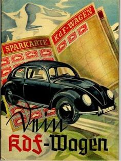"""The cover of a 1939 brochure for the KdF-Wagen, a readily-recognizable ancestor of the Volkswagen """"Beetle"""". KdF stood for Kraft durch Freude, or Strength through Joy, the organization that promoted a savings plan to buy the cars. Motos Vintage, Vw Vintage, Vintage Poster, Vw Bus, 3008 Peugeot, Peugeot 206, Carros Vintage, Vw Modelle, Van Vw"""