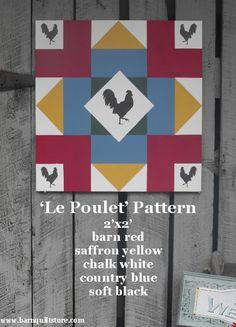 The BarnQuiltStore Blog: A BarnQuiltStore Original, Le Poulet Pattern Barn Quilt