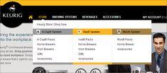 keurig.com mega menus work better than thin drop downs #subNav #navWorking #megamenuNav
