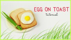polymer clay egg on toast with chives TUTORIAL