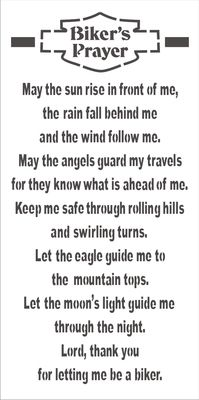 "Biker's Prayer 24 x 12"" Stencil Manufacturer: Scrappin' Along Craft Stencils SKU: 1117 Price: $22.00"
