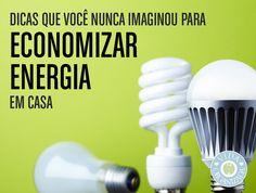 Dicas que você nunca imaginou para economizar energia em casa   Vida Organizada