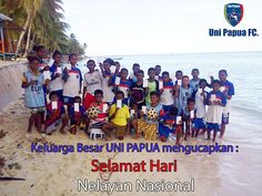 Keluarga Besar UNI PAPUA Mengucapkan : SELAMAT HARI NELAYAN NASIONAL www.unipapua.net  #HariNelayanNasional