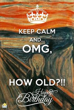 Keep Calm, Happy Birthday – Geburtstagssprüche