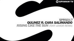 Qulinez Ft. Cara Salimando - Rising Like The Sun (Tony Junior Remix) [Av...