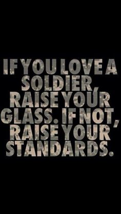 If you love a soldier...
