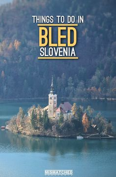 Planning a trip to Bled, Slovenia? From taking a romantic boat ride to the iconic island on Lake Bled to hiking the hill view points of the fairy tale town of Bled, here are the best things to do in Bled for first timers.