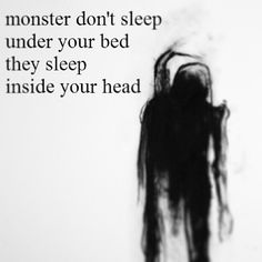 Monsters in your head