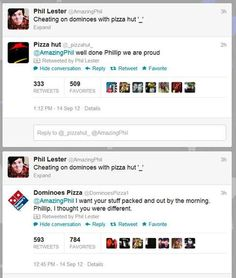 My question is, how many times did he have to mention pizza for both companies to follow him?