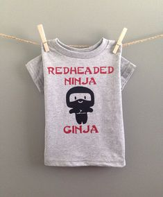 I want to get this shirt for our little redhead - makes me laugh!