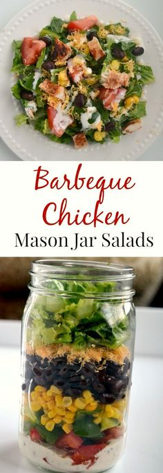 Barbeque Chicken Mason Jar Salads- can be made ahead of time and enjoyed throughout the week! They are filling with BBQ chicken, black beans, corn, cheddar cheese and vegetables.