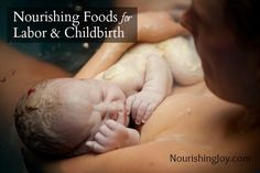 Nourishing Foods for Labor & Childbirth (+a recipe for Groaning Cake)