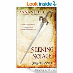 5 STARS 21 REVIEWS Seeking Solace: Book I Solace (Solace Trilogy) - Kindle edition by Anna Steffl. Science Fiction & Fantasy Kindle eBooks @ Amazon.com.