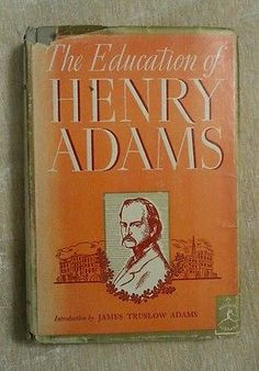 The Education Of Henry Adams Modern Library #76 HCDJ Vintage 1931