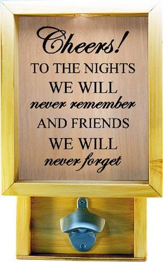 Shadow Box Wine Cork Holder with Bottle Opener - Cheers to the nights we will never remember and friends we will never forget ~ Welcome to Wicked Good Decor ~ We are located in Dracut, MA USA! Up for