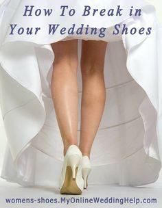How to break in shoes. #myonlineweddinghelp