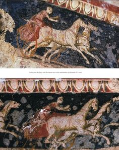The Royal Tombs of Aigai: Finds from the tomb of Alexander IV- son of Alexander the Great. (310 B.C)  Wall paintings from the frieze of the tomb depicting charriot racing.