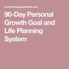 90-Day Personal Growth Goal and Life Planning System