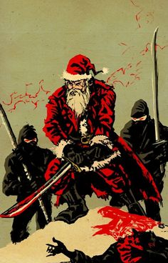 Christmas Graffiti : Santa Claus Ninja Please give your comments about this graffiti image, Thanks. Shuriken, Dark Christmas, Christmas Art, Xmas, Christmas Scenery, Christmas Stuff, Katana, Graffiti Images, Street Art