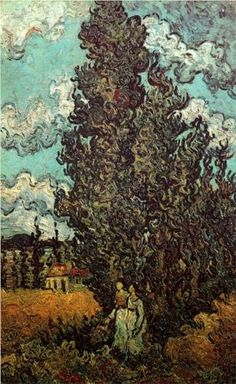 Cypresses and Two Women - Vincent van Gogh - this day in 1888 van Gogh cut his ear off with a razor after following his good ole pal Gaugin around with it all day. What a cool dude.