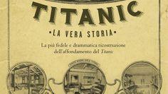 Titanic: la vera storia di Walter Lord