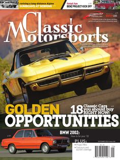 Today's Featured AnyTime™ Title:  Classic Motorsports   18 Classic Cars you should buy RIGHT NOW!  Also in this issue: * BMW 2002: How-to for your '02 * Sunbeams at Sebring: reviving a long-distance Alpine * Project Mini  For Classic Motorsports and hundreds of other titles visit readrapp.com