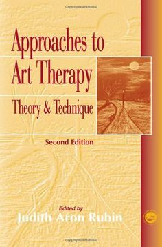 Approaches to Art Therapy: Theory and Technique by Judith Aron Rubin, http://www.amazon.com/dp/1583910700/ref=cm_sw_r_pi_dp_-OePtb12V2G0S