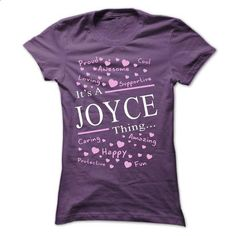 Its A JOYCE Thing - #hoodies for teens #cool hoodie. BUY NOW => https://www.sunfrog.com/Names/Its-A-JOYCE-Thing-40704269-Ladies.html?68278