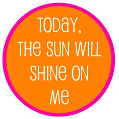 We love the sunshine! And it's not going anywhere... #happiness #quotes