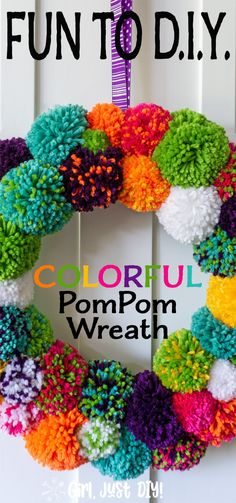 Make a beautiful Pompom wreath for your front door or home, I share my trick for perfectly round pom poms every time. Customize this DIY Pom Pom Wreath in your favorite colors for any season - Spring, Summer, Fall, Winter, and Christmas! An easy craft project for the entire family. #girljustdiy
