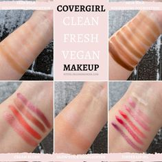 COVERGIRL Clean Fresh Vegan Makeup Collection Swatches - Cruelty Free, Affordable Makeup from the Drugstore Vegan Makeup Collection, Best Drugstore Makeup, Tarte Shape Tape, Beauty Sponge, Lip Oil, Makeup Swatches, Even Skin Tone