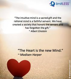 The heart is the new mind.