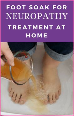 Foot Soak for #Neuropathy #Treatment at #Home