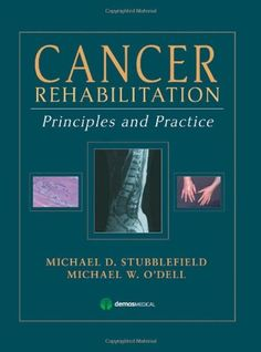 Download Cancer Rehabilitation: Principles and Practice ebook free by Array in pdf/epub/mobi