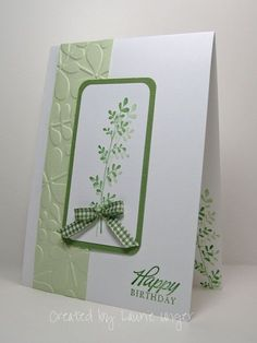 handmade greeting card from Laurie's Stampin Place ... moochromatic green ... clean and simple look ... column of embossing folder leafy texture ... Stampin' Up!