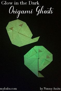 Glow In The Dark Origami Ghosts | Nanny Anita | My Baba Origami Paper, Ghosts, Halloween Crafts, Fun Things, The Darkest, Glow, Craft Ideas, Funny Things