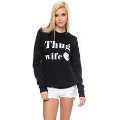 """Pretty sure I'm too old for anything Young & Reckless but I love """"Thug Wife"""""""