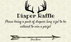 Diaper raffle for baby boy shower. Oh Deer theme, rustic decoration and invites.