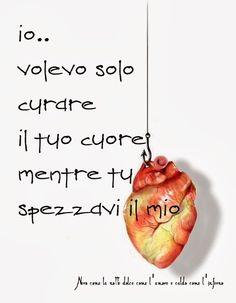 Nero come la notte dolce come l'amore caldo come l'inferno: io.. volevo solo curare il tuo cuore, mentre tu spezzavi il mio ___L.B.©