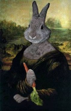 The Mon-Hare Lisa - tho' not really a Hare, was painted by the famous artist Le.Hare.nardo da Vinci from 1503 to possibly 1517 (sometimes the artist would paint as many as three canvases at a time, hopping from one canvas to another)