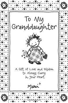 To My Granddaughter: A Gift of Love and Wisdom to Always Carry in Your Heart, by Marci & the Children of the Inner Light Free Pdf Books, Free Ebooks, Relationship Books, Pure Happiness, Mountain Art, What To Read, Used Books, Book Gifts