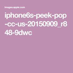 iphone6s-peek-pop-cc-us-20150909_r848-9dwc Apple Pro, Iphone 6, Pop, Popular, Pop Music