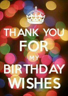 Thank you for my birthday wishes