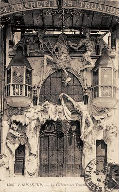 Entrance to The Cabaret des Truands located in Paris France at 100 Boulevard de Clichy, circa 1912