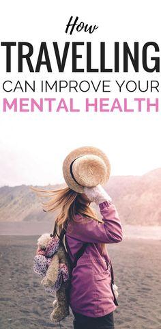 Mental Benefits Of Traveling